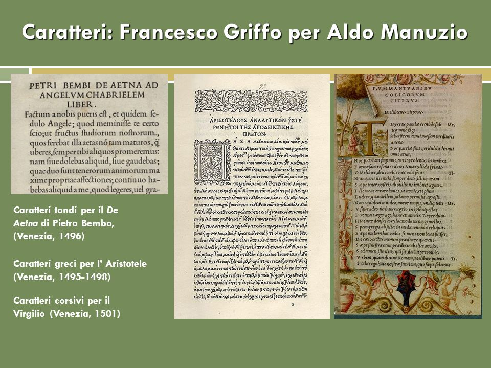 Caratteri: Francesco Griffo per Aldo Manuzio