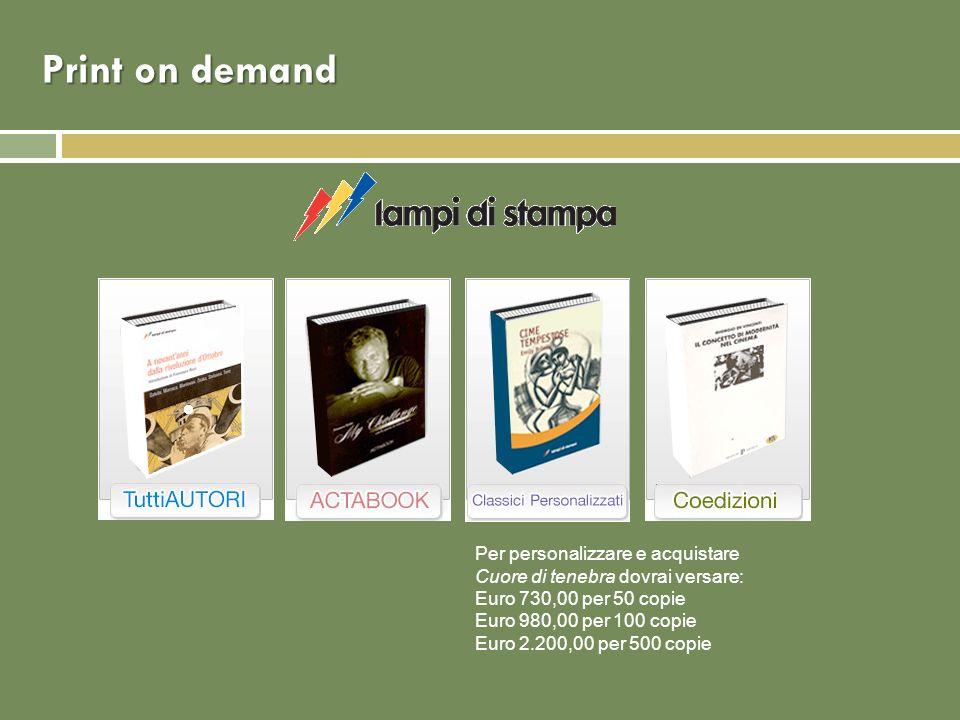 Print on demand Per personalizzare e acquistare