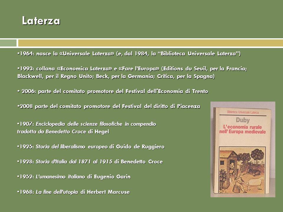 Laterza 1964: nasce la «Universale Laterza» (e, dal 1984, la Biblioteca Universale Laterza )