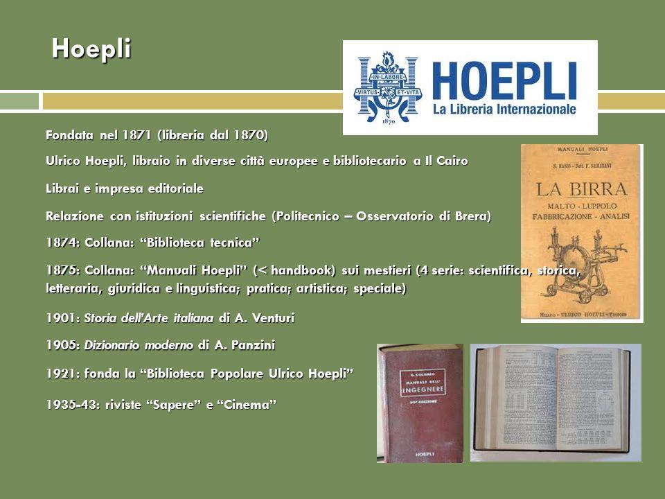 Hoepli Fondata nel 1871 (libreria dal 1870)