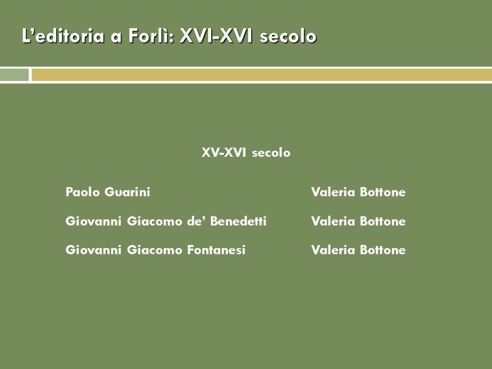 L'editoria a Forlì: XVI-XVI secolo