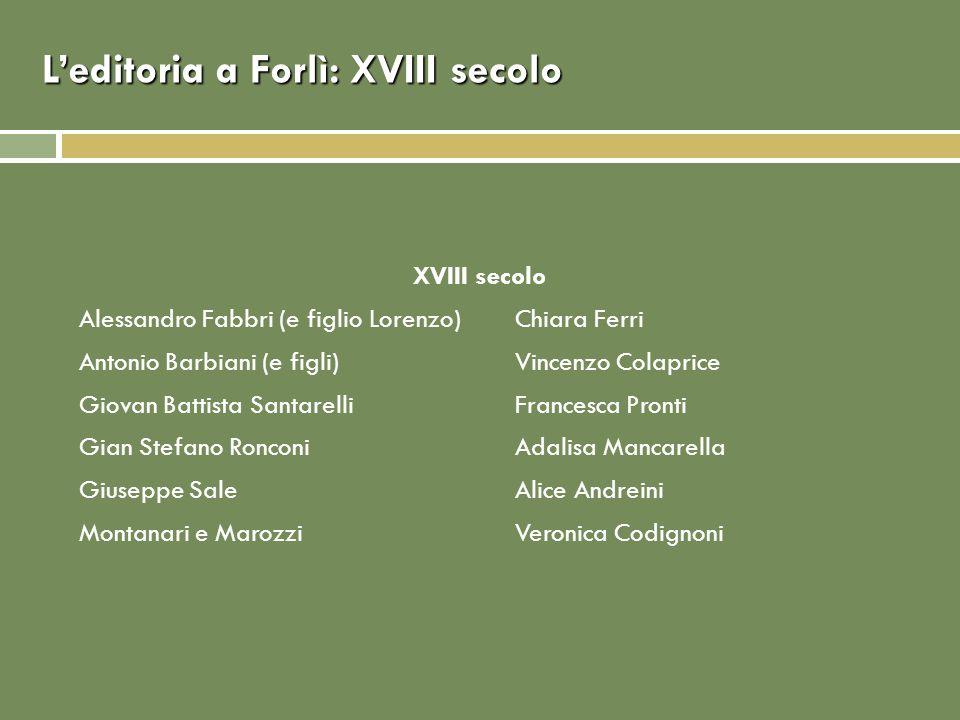 L'editoria a Forlì: XVIII secolo
