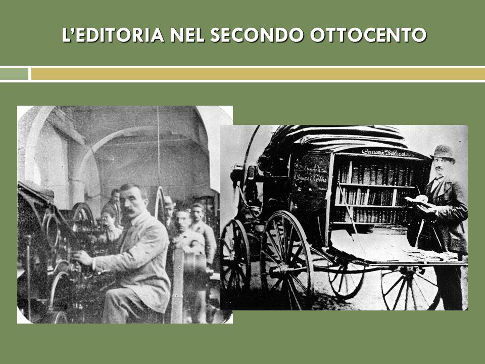 L'EDITORIA NEL SECONDO OTTOCENTO