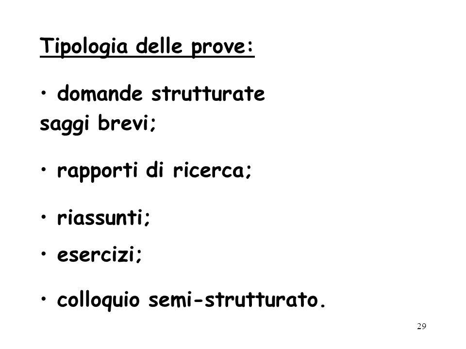 Tipologia delle prove: