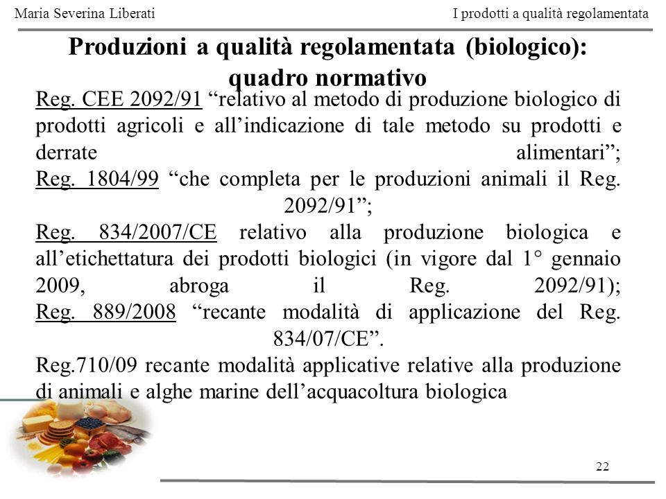 Produzioni a qualità regolamentata (biologico): quadro normativo