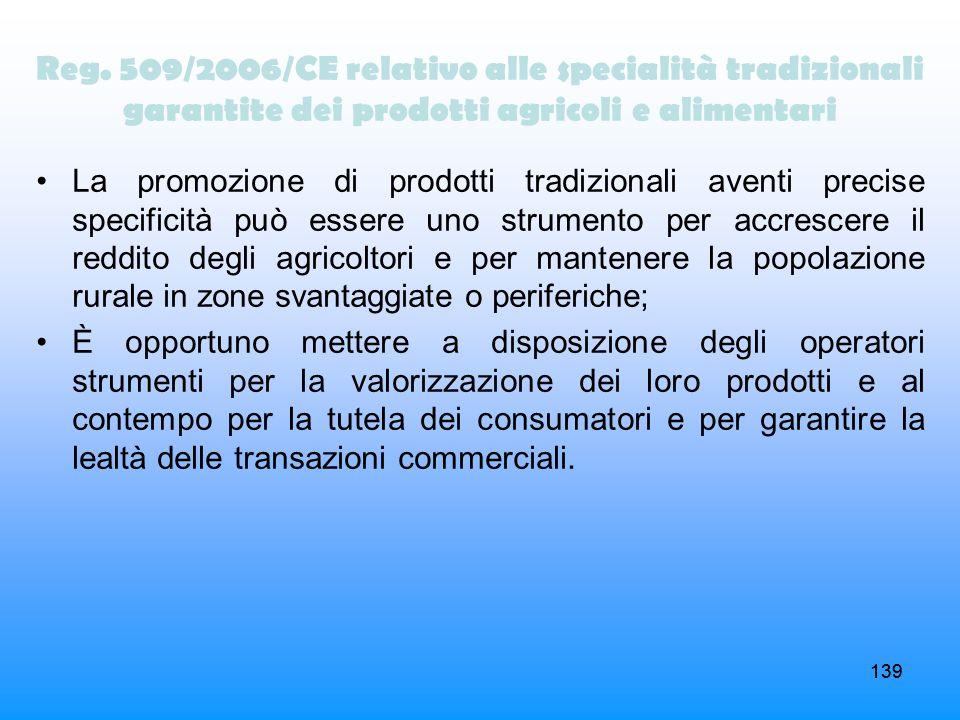 Reg. 509/2006/CE relativo alle specialità tradizionali garantite dei prodotti agricoli e alimentari