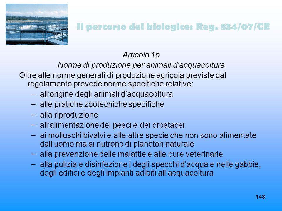 Il percorso del biologico: Reg. 834/07/CE