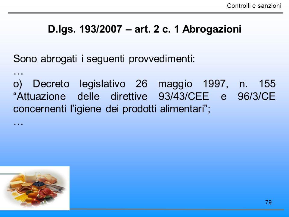 D.lgs. 193/2007 – art. 2 c. 1 Abrogazioni