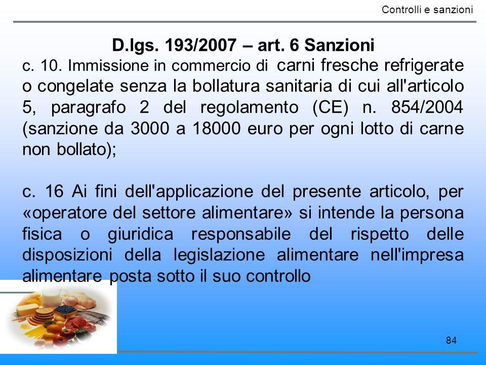 Controlli e sanzioni D.lgs. 193/2007 – art. 6 Sanzioni.