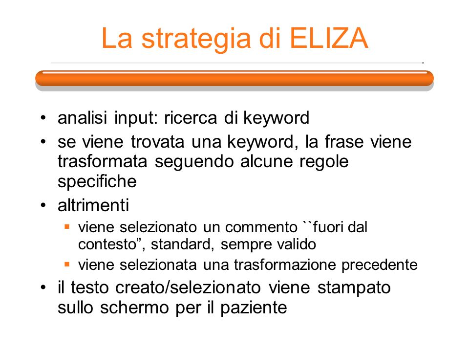 La strategia di ELIZA analisi input: ricerca di keyword