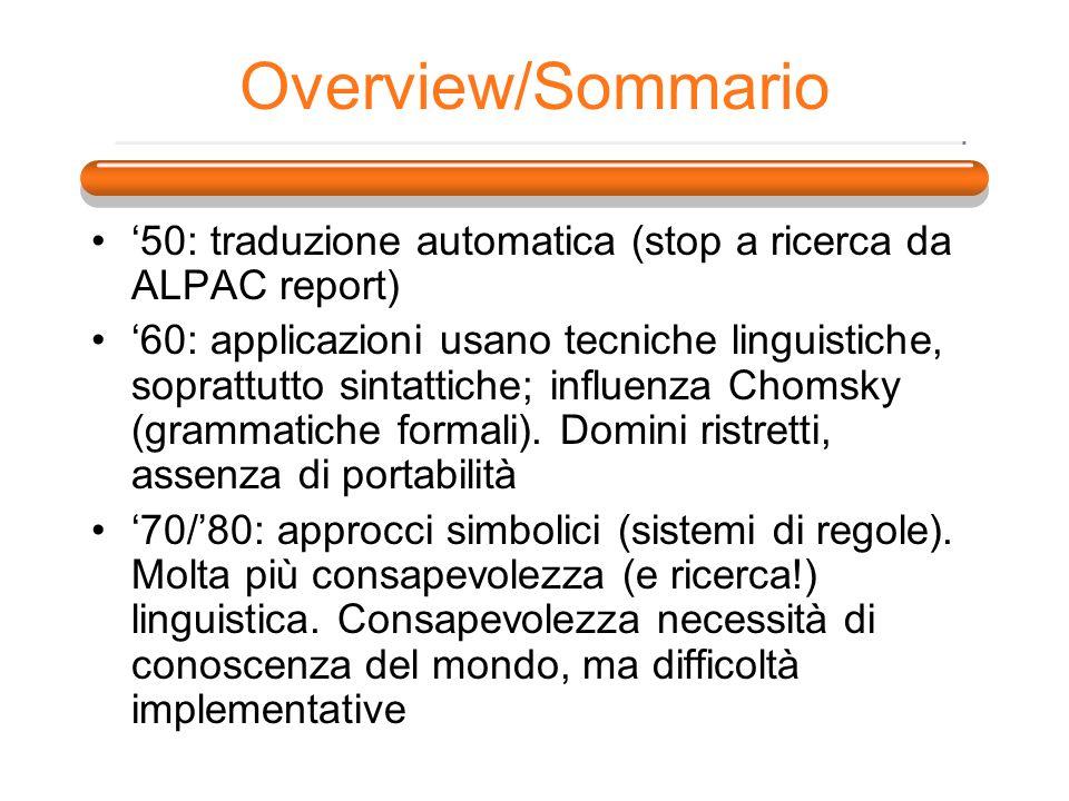 Overview/Sommario '50: traduzione automatica (stop a ricerca da ALPAC report)