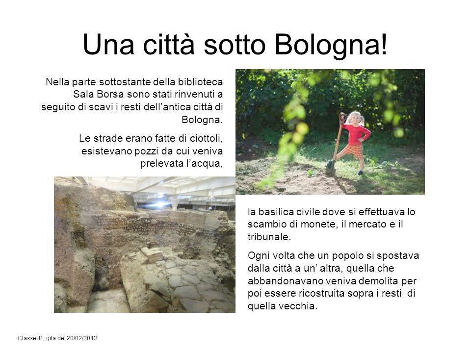 Una città sotto Bologna!