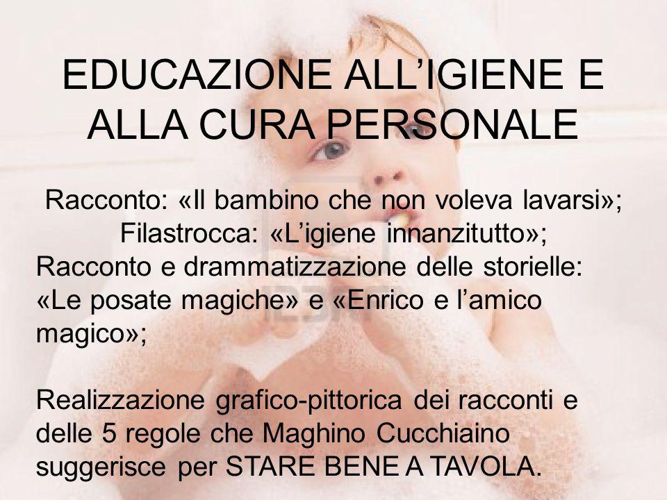 EDUCAZIONE ALL'IGIENE E ALLA CURA PERSONALE