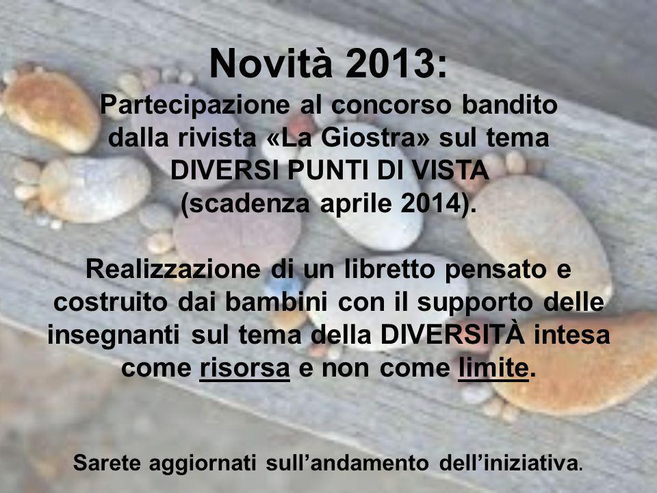 Novità 2013: Partecipazione al concorso bandito