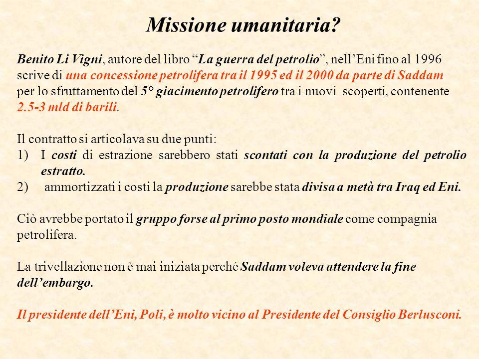 Missione umanitaria Benito Li Vigni, autore del libro La guerra del petrolio , nell'Eni fino al 1996.