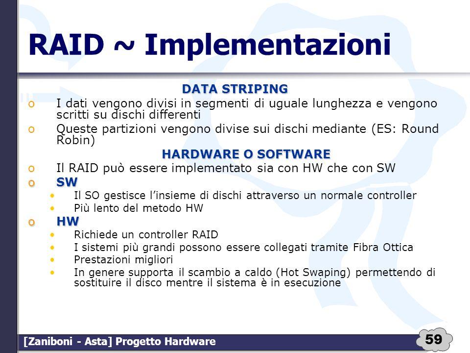 RAID ~ Implementazioni