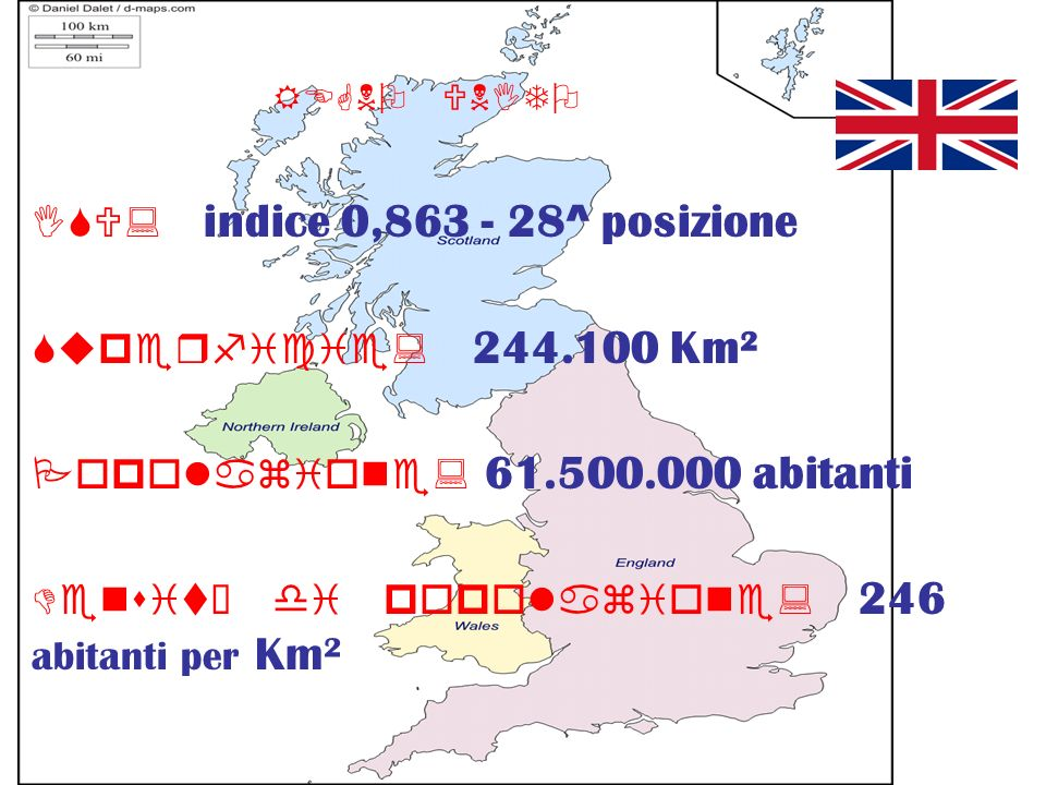 ISU: indice 0,863 - 28^ posizione Superficie: 244.100 Km²