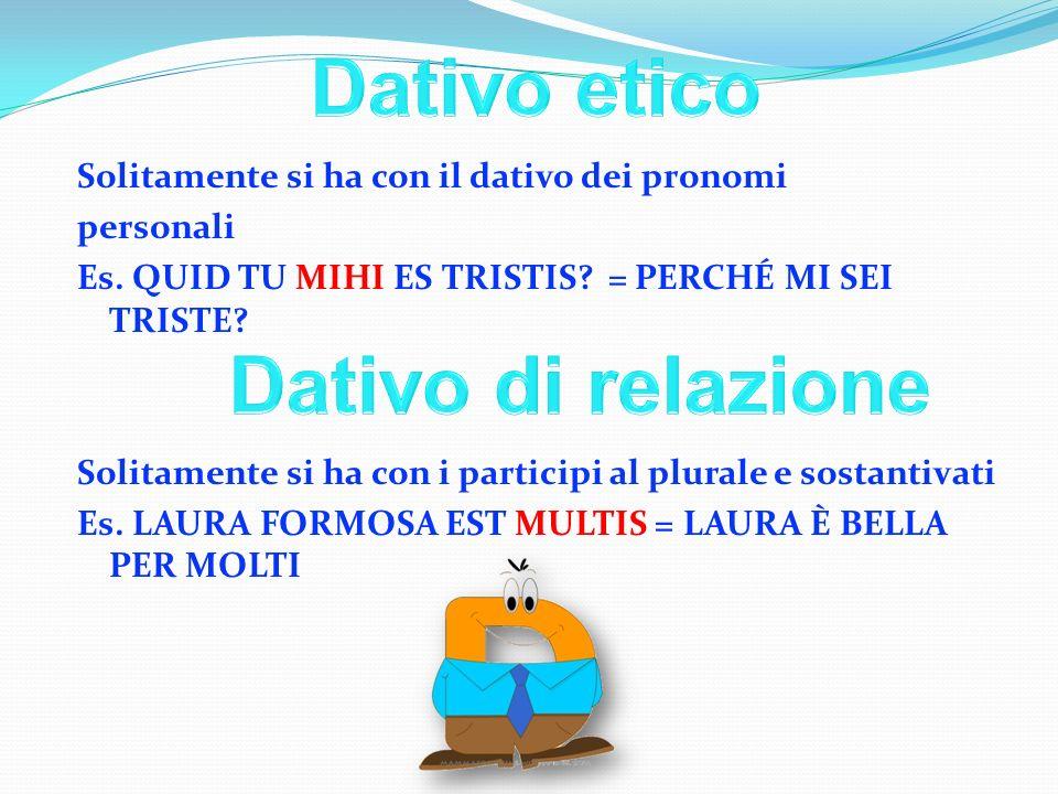 Dativo etico Dativo di relazione
