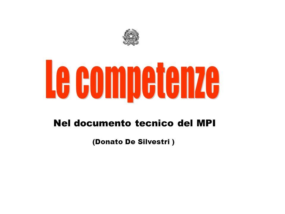 Le competenze Nel documento tecnico del MPI (Donato De Silvestri )