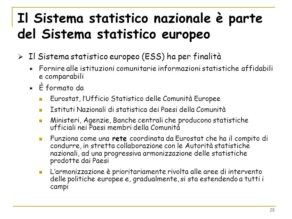 Il Sistema statistico nazionale è parte del Sistema statistico europeo