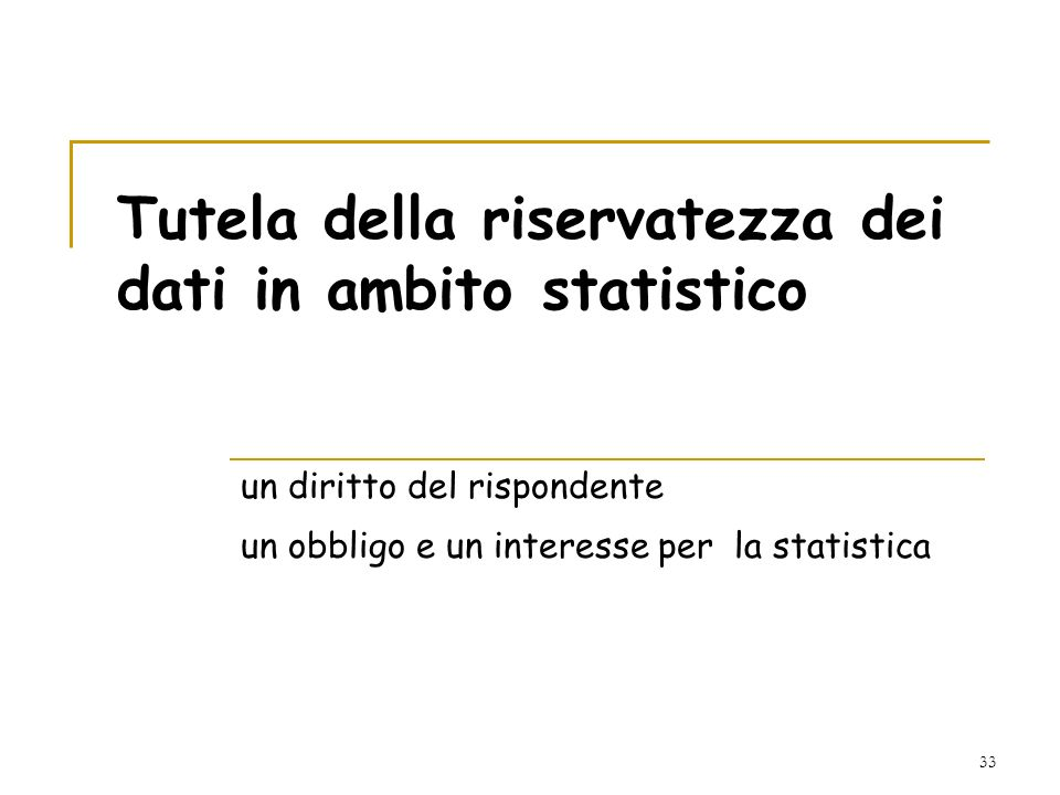 Tutela della riservatezza dei dati in ambito statistico
