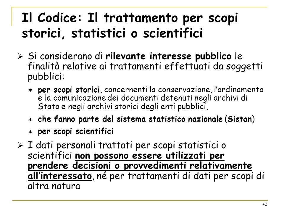 Il Codice: Il trattamento per scopi storici, statistici o scientifici