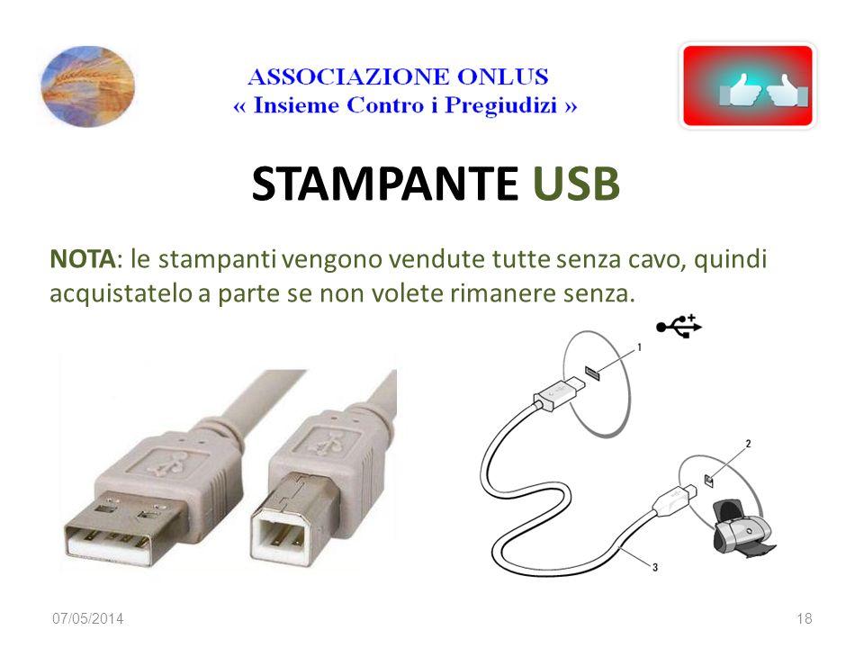 STAMPANTE USB NOTA: le stampanti vengono vendute tutte senza cavo, quindi acquistatelo a parte se non volete rimanere senza.