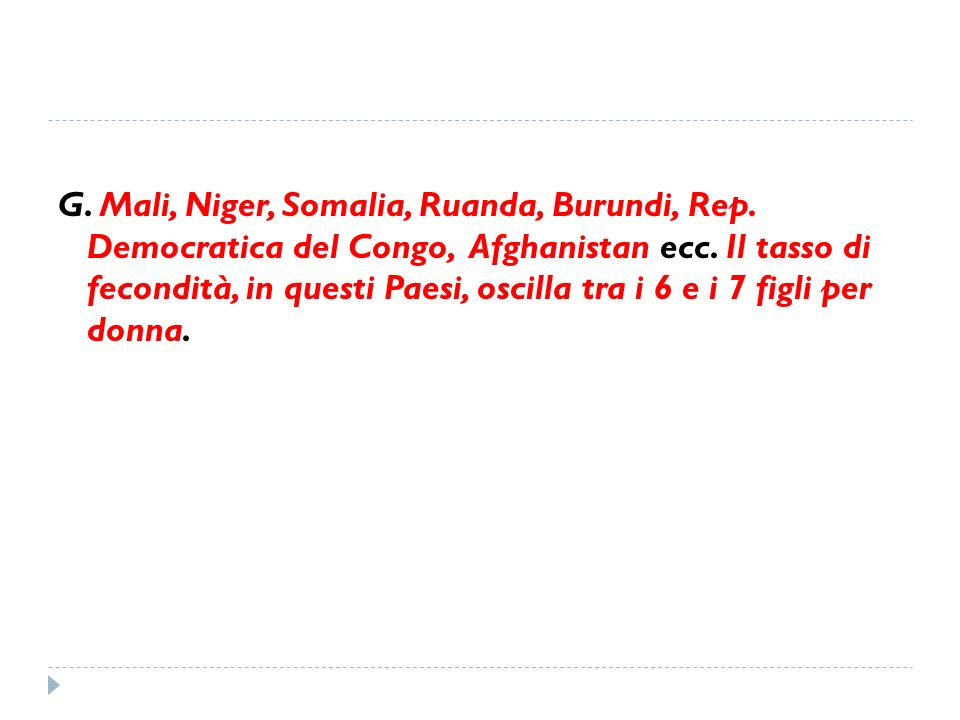 G. Mali, Niger, Somalia, Ruanda, Burundi, Rep