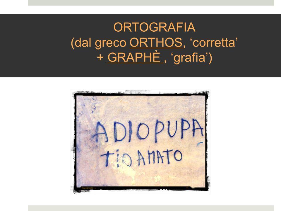 (dal greco ORTHOS, 'corretta'