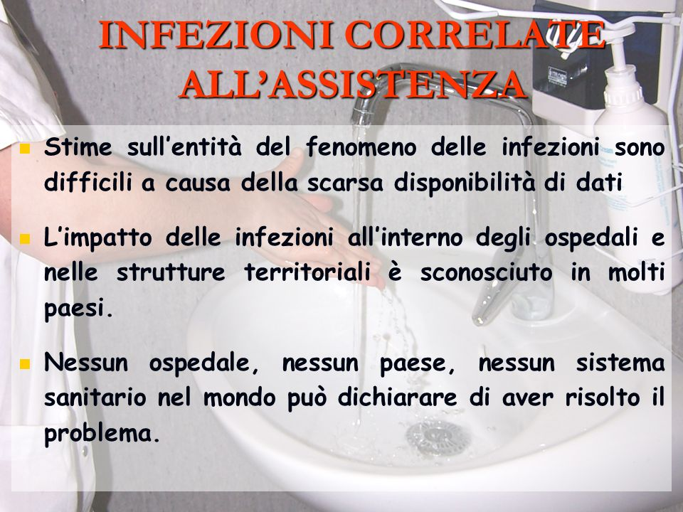 INFEZIONI CORRELATE ALL'ASSISTENZA