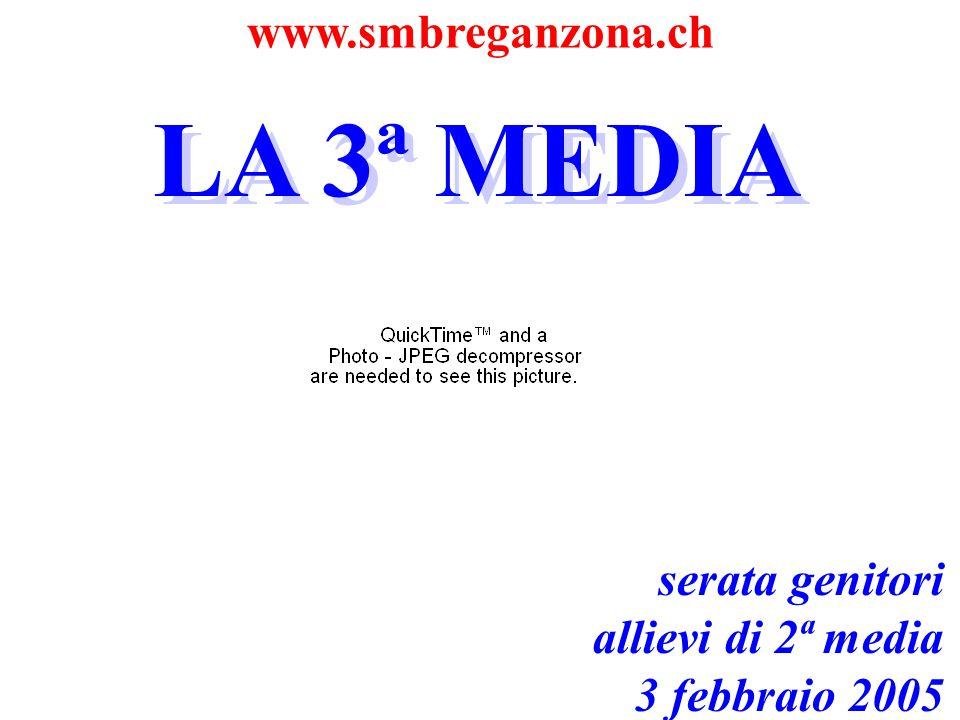 LA 3ª MEDIA LA 3ª MEDIA www.smbreganzona.ch