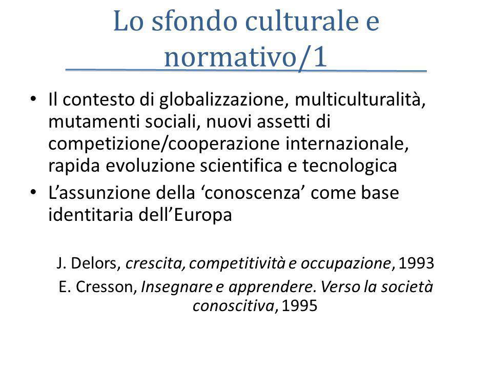 Lo sfondo culturale e normativo/1