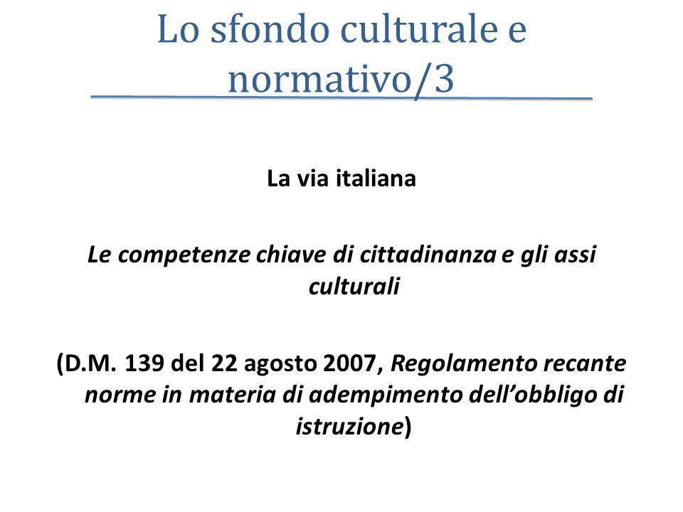 Lo sfondo culturale e normativo/3