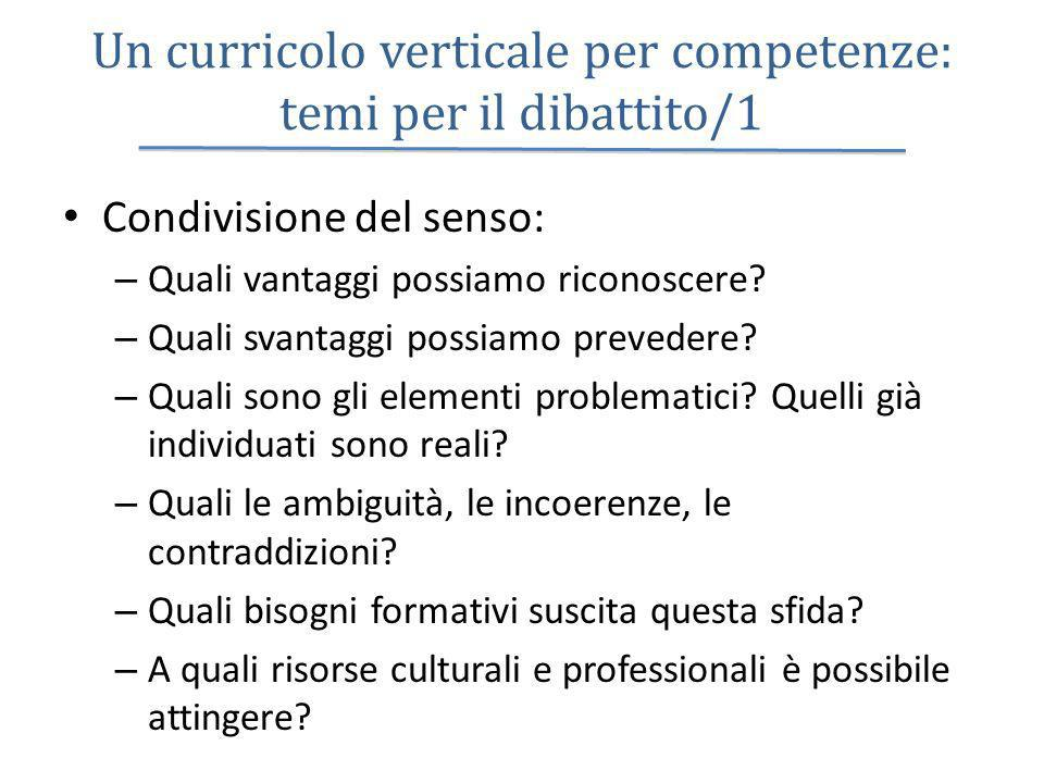 Un curricolo verticale per competenze: temi per il dibattito/1