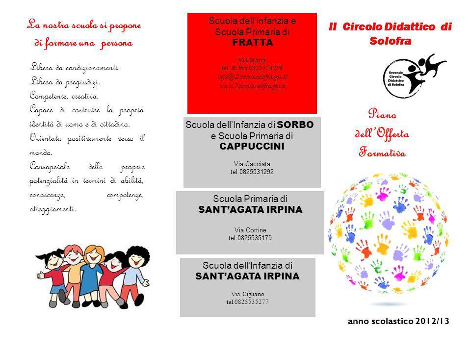 La nostra scuola si propone II Circolo Didattico di Solofra