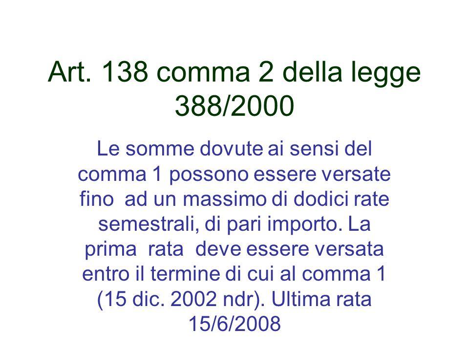 Art. 138 comma 2 della legge 388/2000