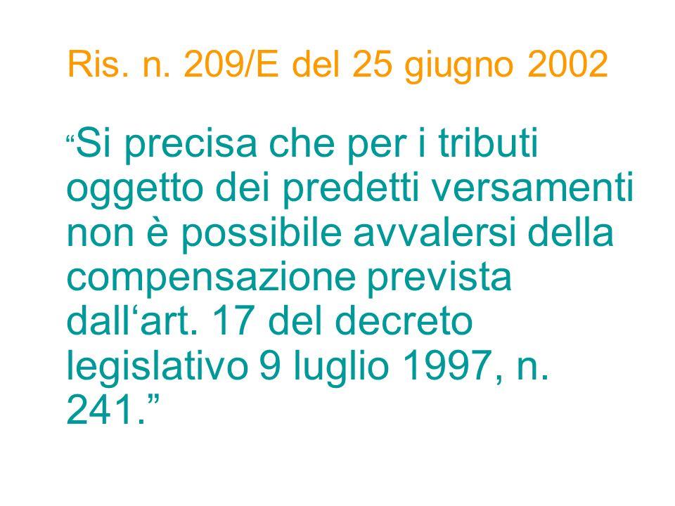 Ris. n. 209/E del 25 giugno 2002