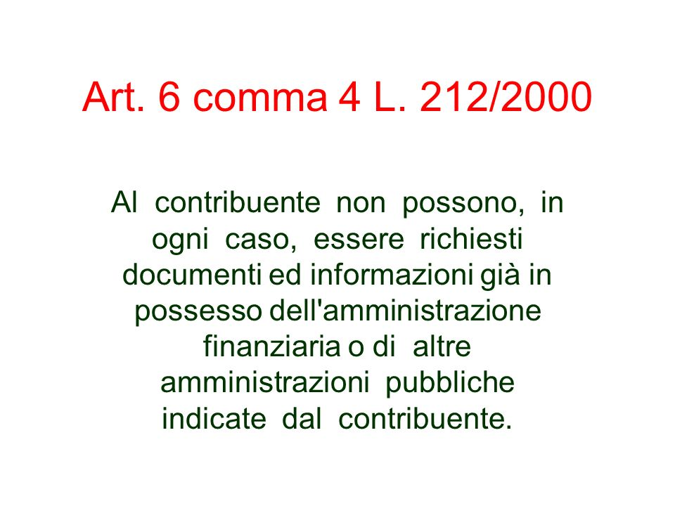 Art. 6 comma 4 L. 212/2000
