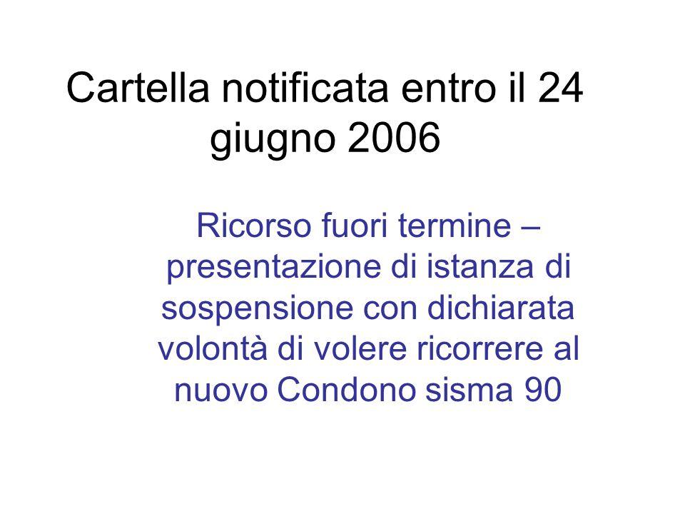Cartella notificata entro il 24 giugno 2006