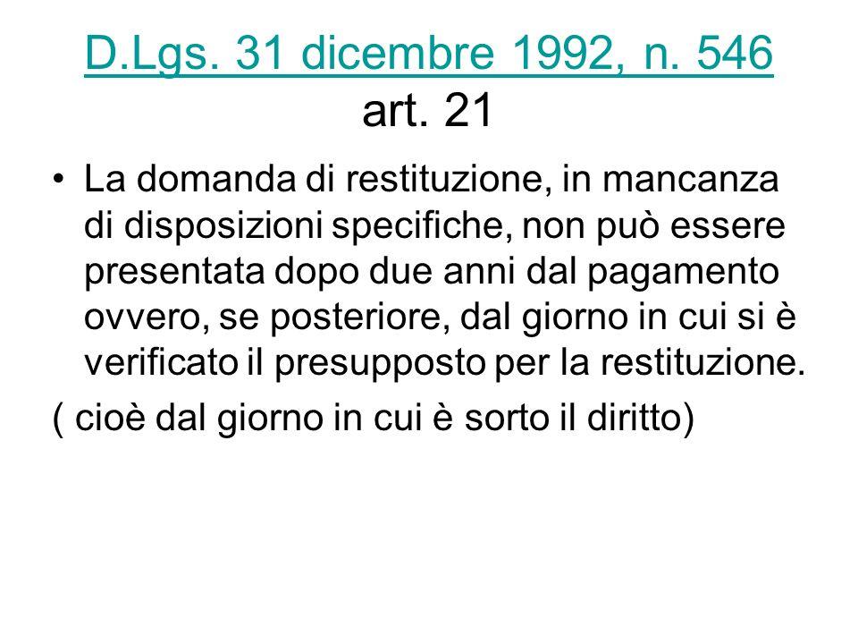 D.Lgs. 31 dicembre 1992, n. 546 art. 21