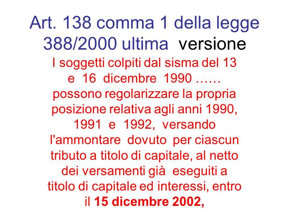 Art. 138 comma 1 della legge 388/2000 ultima versione