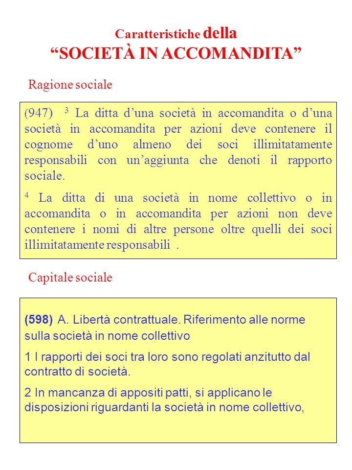 Caratteristiche della SOCIETÀ IN ACCOMANDITA
