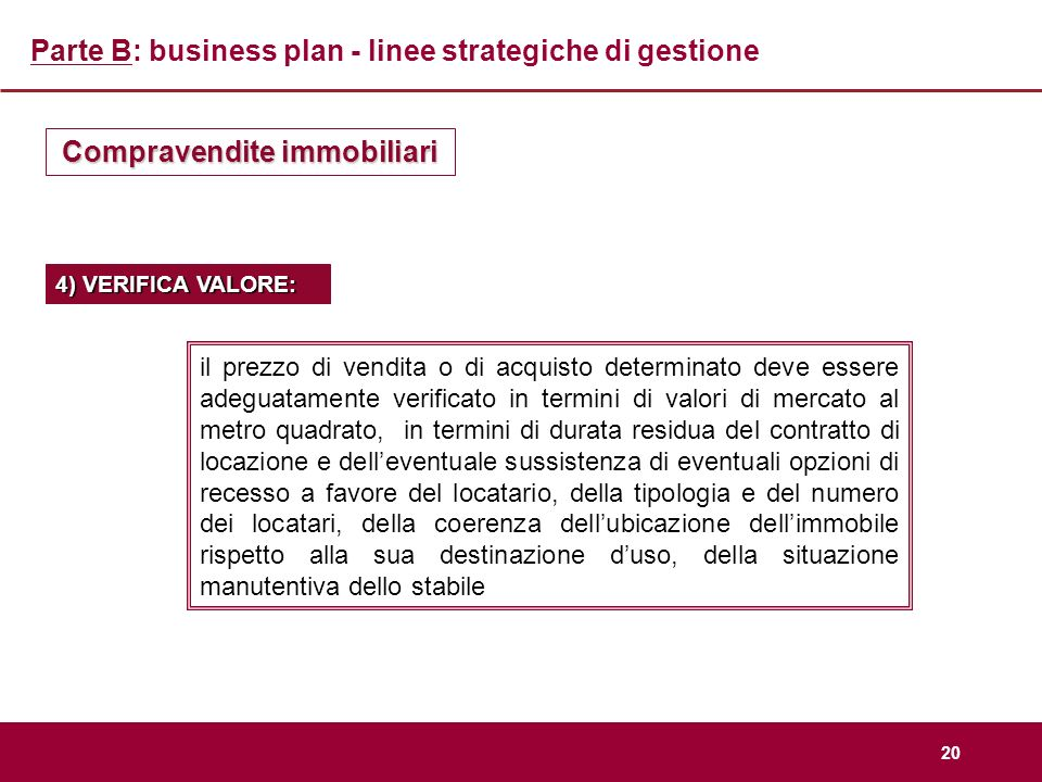 Parte B: business plan - linee strategiche di gestione