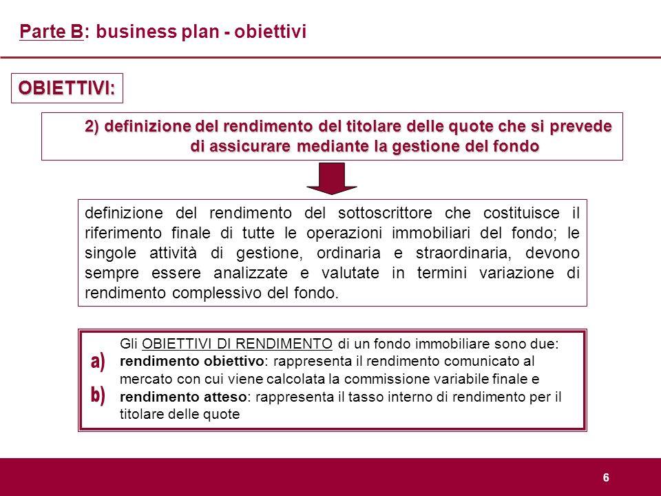 a) b) Parte B: business plan - obiettivi OBIETTIVI: