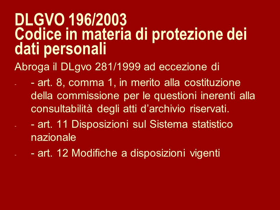 DLGVO 196/2003 Codice in materia di protezione dei dati personali