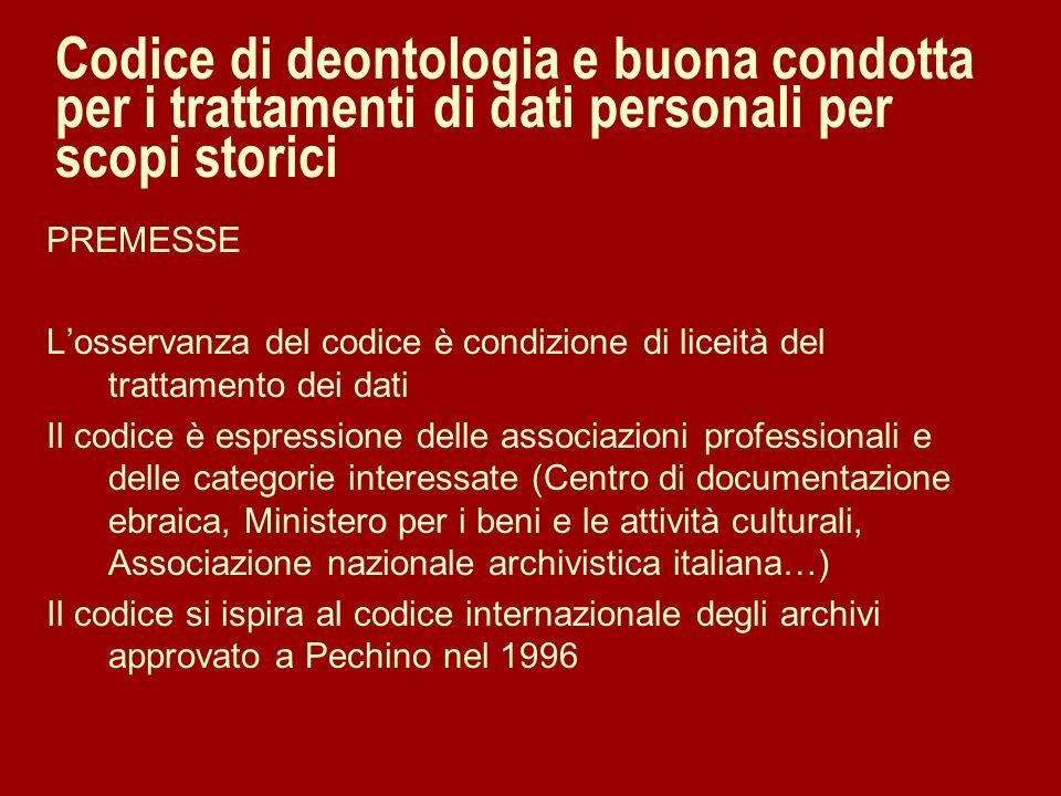 Codice di deontologia e buona condotta per i trattamenti di dati personali per scopi storici