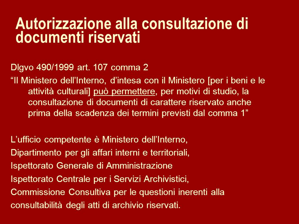 Autorizzazione alla consultazione di documenti riservati