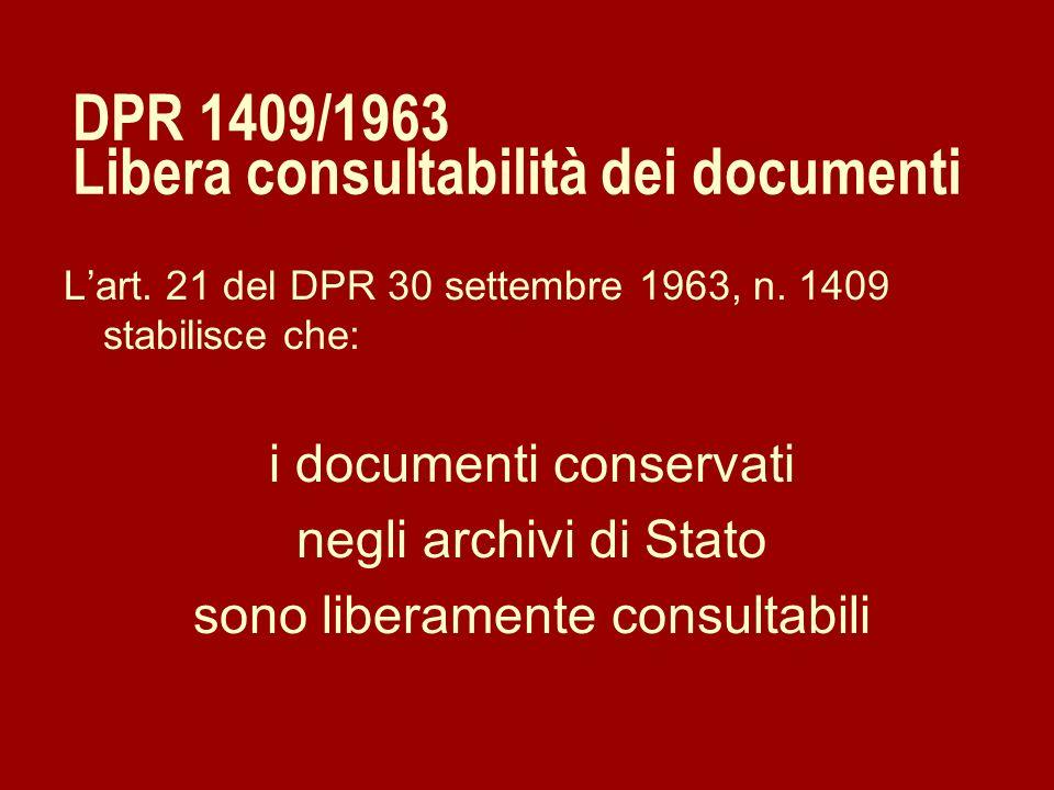 DPR 1409/1963 Libera consultabilità dei documenti