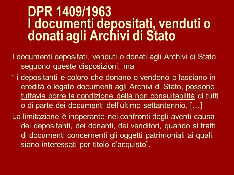DPR 1409/1963 I documenti depositati, venduti o donati agli Archivi di Stato