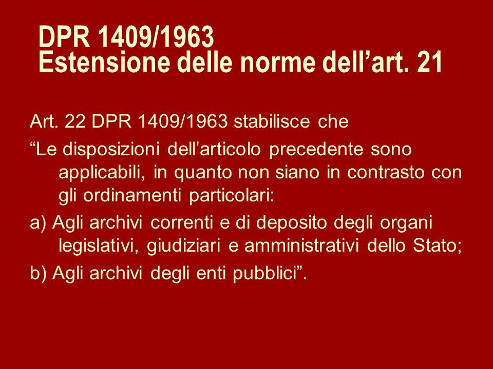DPR 1409/1963 Estensione delle norme dell'art. 21